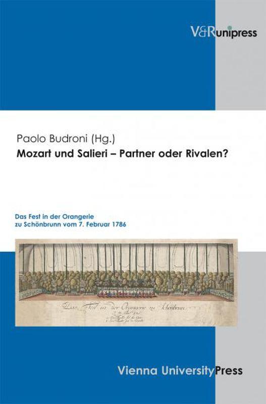 Bucheinband von 'Mozart und Salieri – Partner oder Rivalen? - Das Fest in der Orangerie zu Schönbrunn vom 7. Februar 1786'
