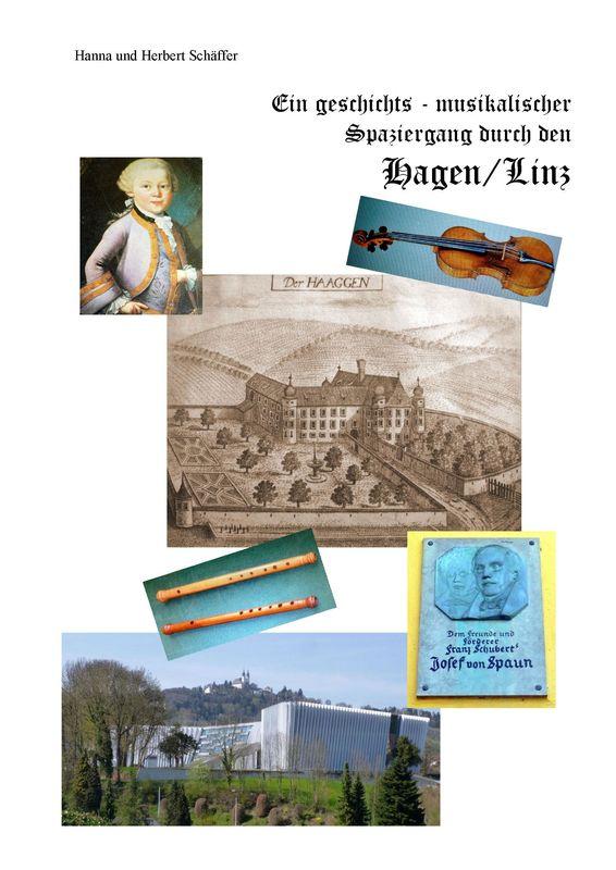 Bucheinband von 'Ein geschichts-musikalischer Spaziergang durch den Hagen/Linz'