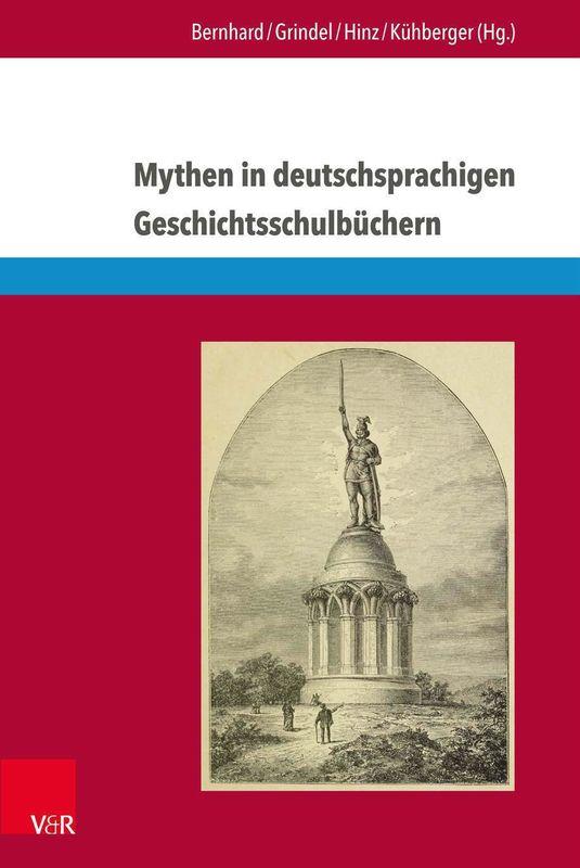 Bucheinband von 'Mythen in deutschsprachigen Geschichtsschulbüchern - Von Marathon bis zum Élyseée-Vertrag'