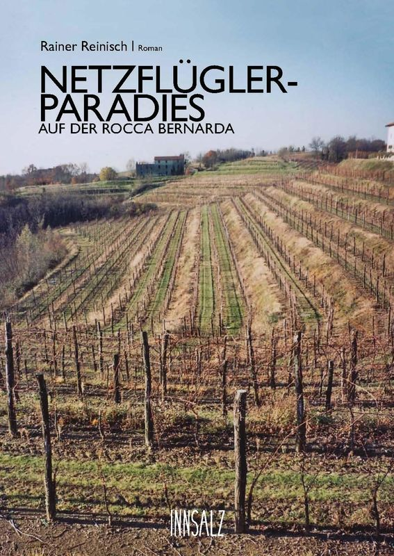 Bucheinband von 'Das Netzflüglerparadies auf der Rocca Bernarda'