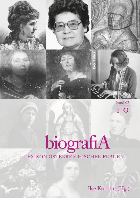 Bucheinband von 'biografiA. - Lexikon österreichischer Frauen, Band 2, I – O'
