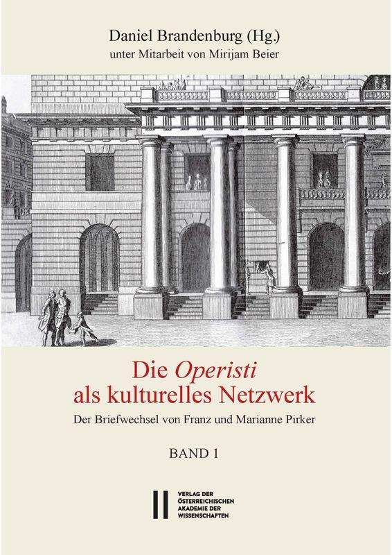 Bucheinband von 'Die Operisti als kulturelles Netzwerk - Der Briefwechsel von Franz und Marianne Pirker, Band 1 & 2'