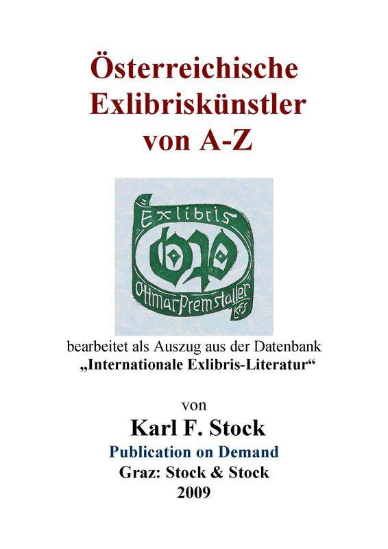"""Bucheinband von 'Österreichische Exlibriskünstler von A-Z - bearbeitet als Auszug der Datenbank """"Internationale Exlibris-Literatur""""'"""
