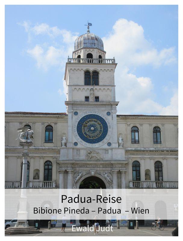Bucheinband von 'Padua-Reise - Bibione Pineda – Padua – Wien'