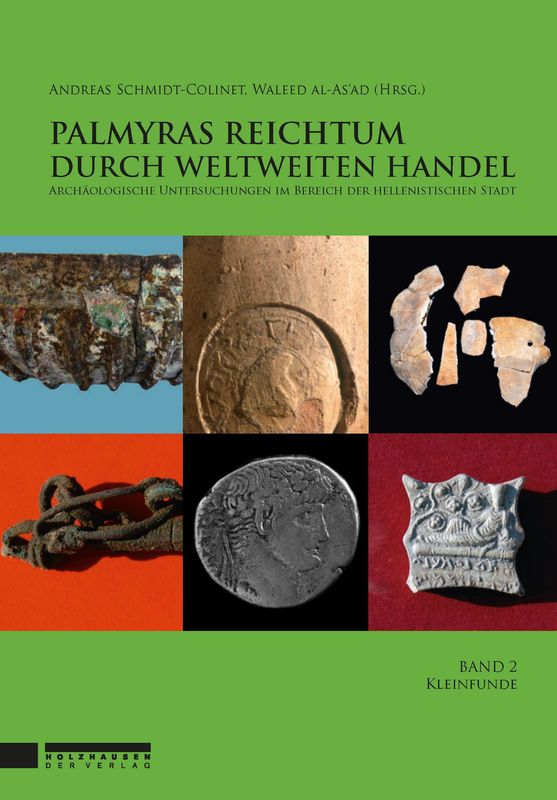 Bucheinband von 'Palmyras Reichtum durch weltweiten Handel - Kleinfunde, Band 2'