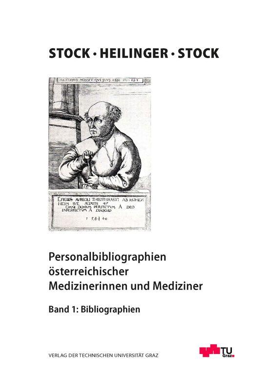 Bucheinband von 'Personalbibliographien österreichischer Medizinerinnen und Mediziner - Bibliographien, Band 1'