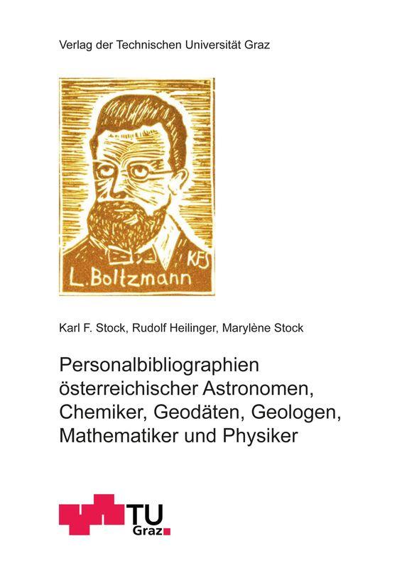 Bucheinband von 'Personalbibliographien österreichischer Astronomen, Chemiker, Geodäten, Geologen, Mathematiker und Physiker'