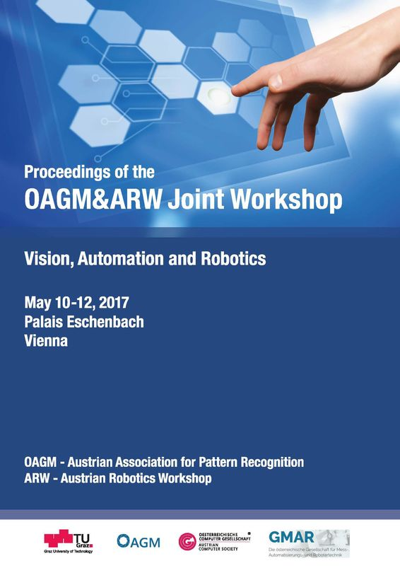 Cover of the book 'Proceedings of the OAGM&ARW Joint Workshop - Vision, Automation and Robotics'