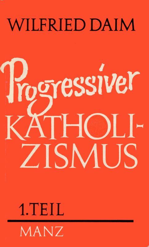 Bucheinband von 'Progressiver Katholizismus, Band 1'