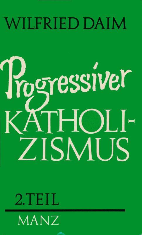 Bucheinband von 'Progressiver Katholizismus, Band 2'