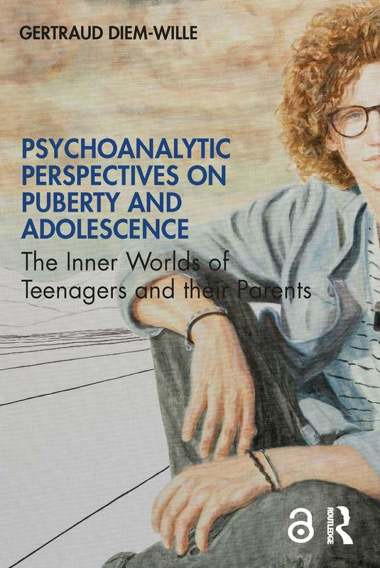 Bucheinband von 'Psychoanalytic Perspectives on Puberty and Adolescence - The Inner Worlds of Teenagers and their Parents'