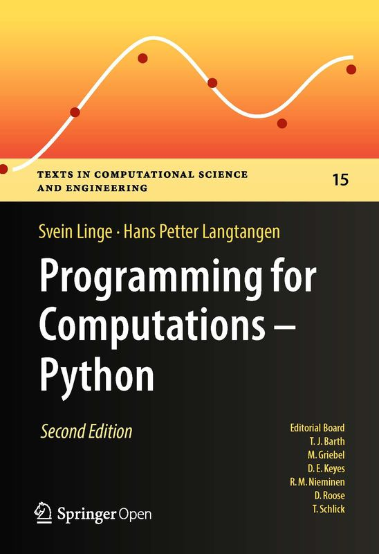 Bucheinband von 'Programming for Computations – Python - A Gentle Introduction to Numerical Simulations with Python 3.6, Band Second Edition'