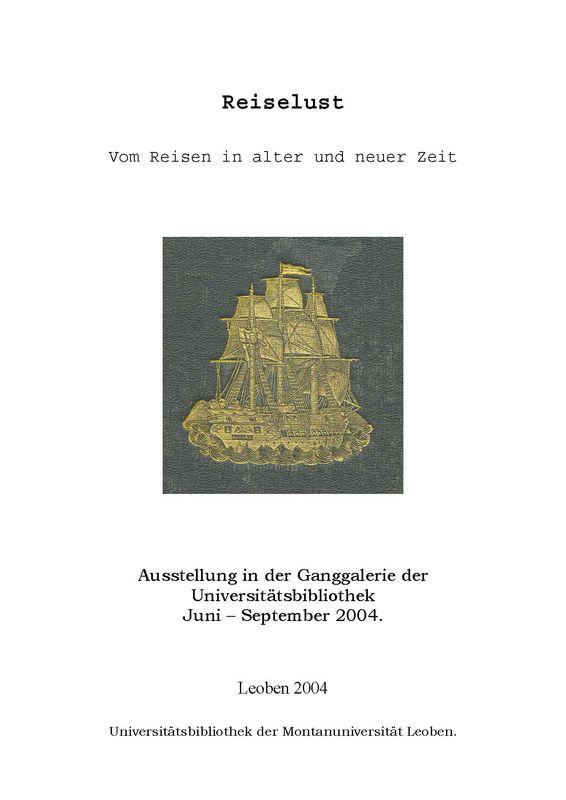 Bucheinband von 'Reiselust - Vom Reisen in alter und neuer Zeit'