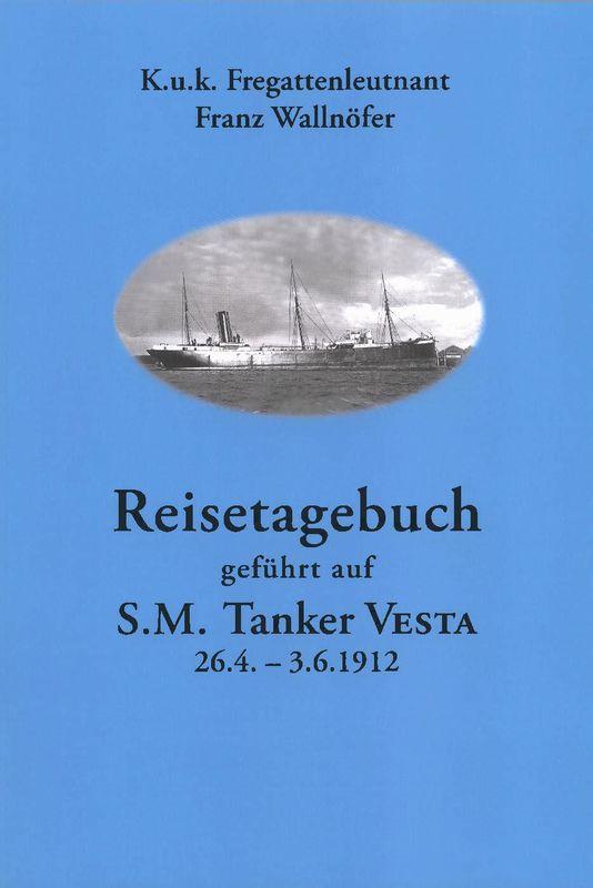 Bucheinband von Reisetagebuch geführt auf S.M. Tanker Vesta - 26.4. - 3.6.1912