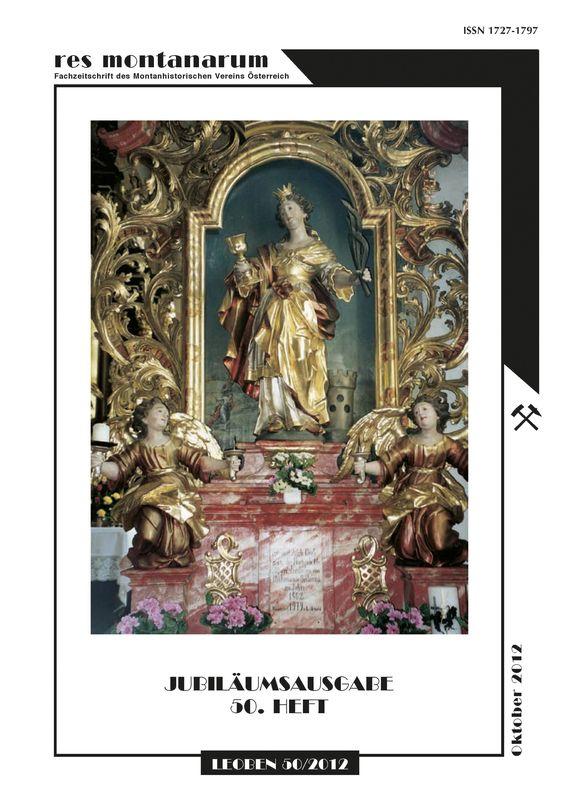 Cover of the book 'res montanarum - Zeitschrift des Montanhistorischen Vereins für Österreich, Volume 50'
