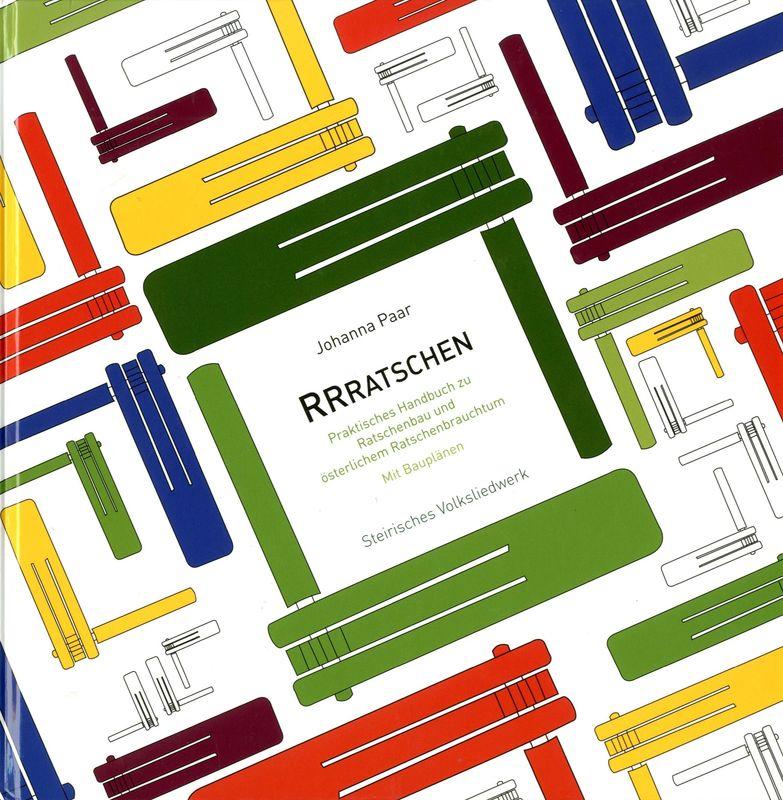 Bucheinband von 'RRRatschen - Praktisches Handbuch zu Ratschenbau und österlichem Ratschenbrauchtum'