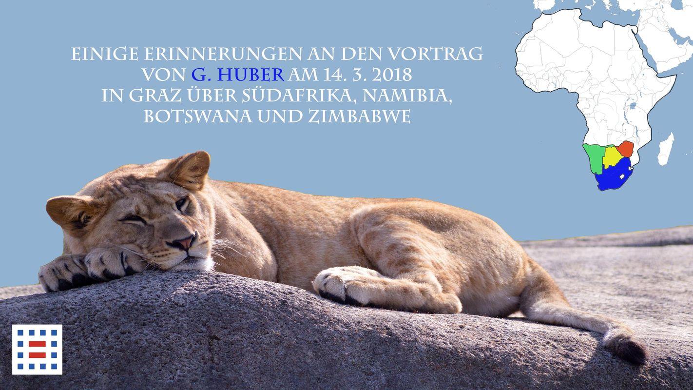 Cover of the book 'Einige Erinnerungen an den Vortrag von G. Huber am 14. 3. 2018 in Graz über Südafrika, Namibia, Botswana und Zimbabwe'