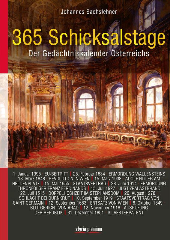 Cover of the book '365 Schicksalstage - Der Gedächtniskalender Österreichs'