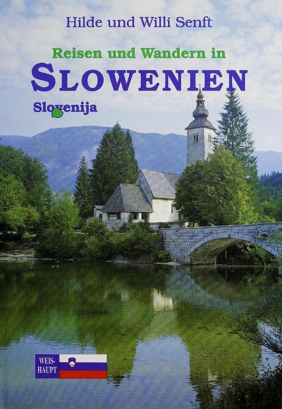 Bucheinband von 'Reisen und Wandern in Slowenien - Slovenija'