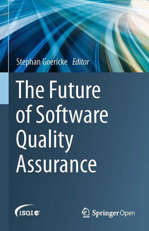 Bucheinband von 'The Future of Software Quality Assurance'