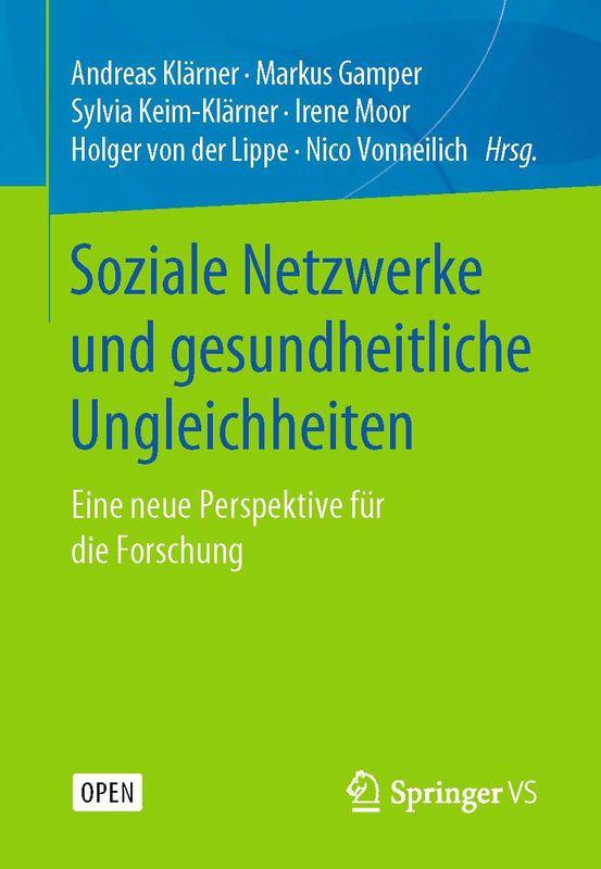 Bucheinband von 'Soziale Netzwerke und gesundheitliche Ungleichheiten - Eine neue Perspektive für die Forschung'