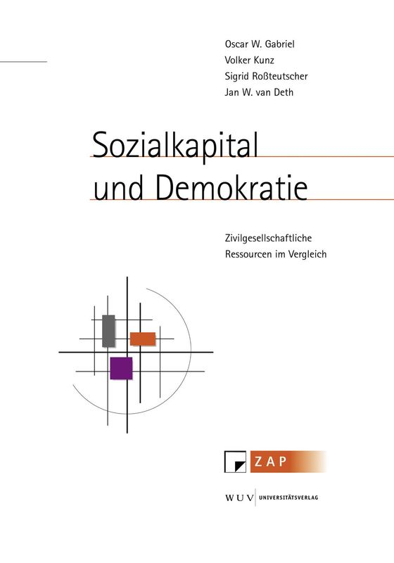 Cover of the book 'Sozialkapital und Demokratie - Zivilgesellschaftliche Ressourcen im Vergleich, Volume 24'