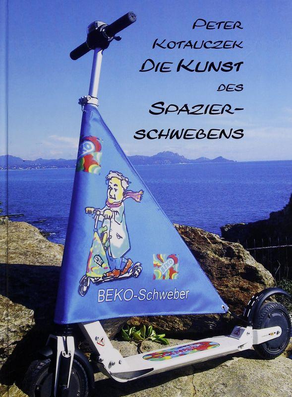 Bucheinband von 'Die Kunst des Spazierschwebens - Ein künstlerisch-technologisches Abenteuer'