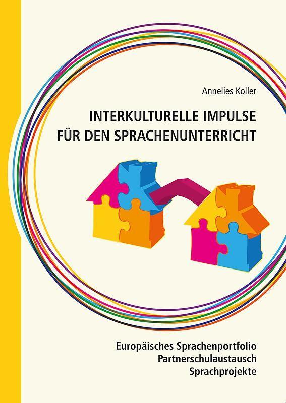 Bucheinband von 'Interkulturelle Impulse für den Sprachunterricht - Europäisches Sprachenportfolio - Partnerschulaustauch - Sprachprojekte'
