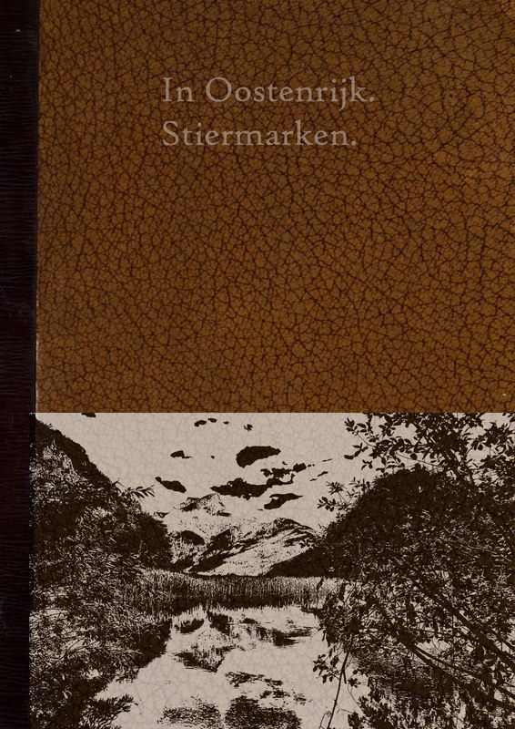 Bucheinband von 'In Oostenrijk. Stiermarken. - Stiermarken De Aarde en haar Volken'