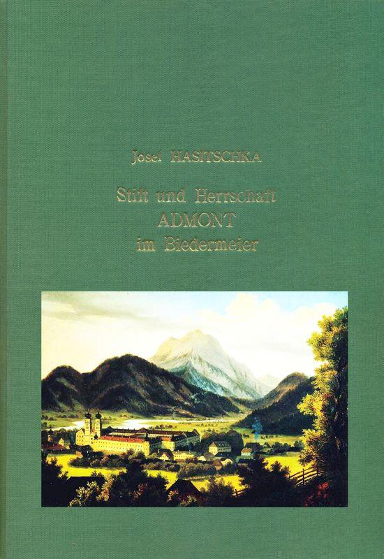 Bucheinband von 'Stift und Herrschaft Admont im Biedermeier, Band 2'
