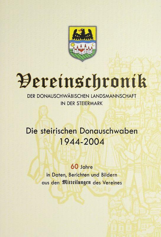 Bucheinband von 'Die steirischen Donauschwaben - 1944-2004'