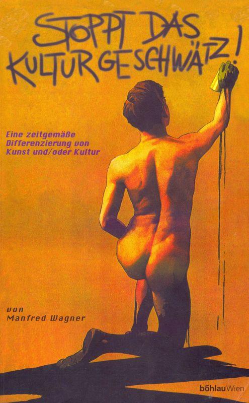 Cover of the book 'Stoppt das Kulturgeschwätz! - Eine zeitgemäße Differenzierung von Kunst und/oder Kultur'