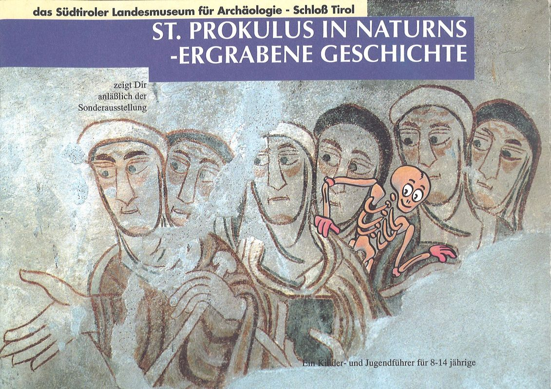 Bucheinband von 'St. Prokulus in Naturns - Ergrabene Geschichte - Von Menschen des Frühmittelalters und der Pestzeit'