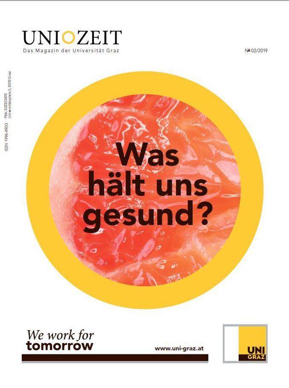 Cover of the book 'UNIZEIT  - Das Forschungsmagazin der Karl-Franzens-Universität Graz, Volume 2|2019'