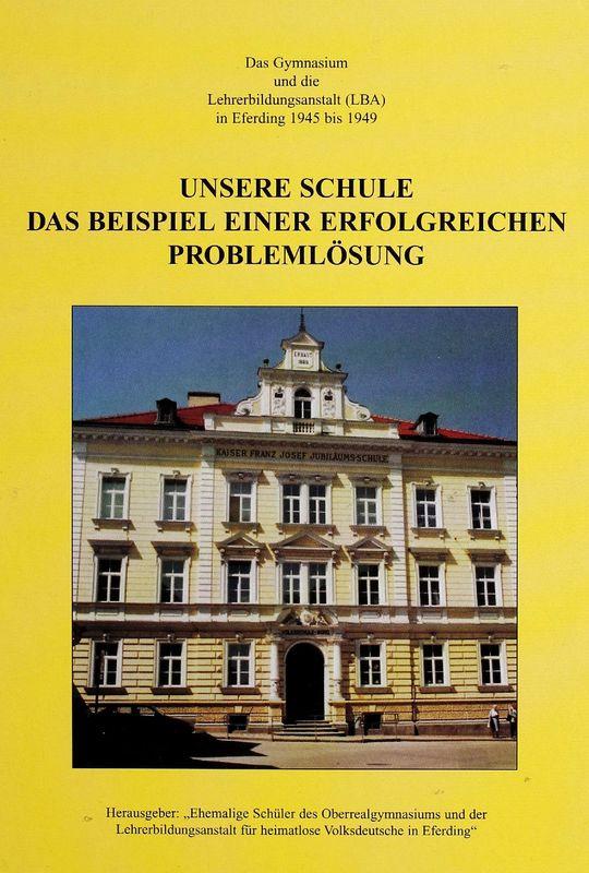 Bucheinband von 'Unsere Schule - Das Beispiel einer erfolgreichen Problemlösung'