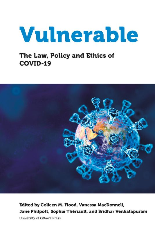 Cover of the book 'VULNERABLE - The Law, Policy and Ethics of COVID-19'