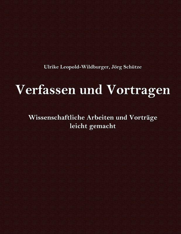 Bucheinband von 'Verfassen und Vortragen  - Wissenschaftliche Arbeiten und Vorträge'