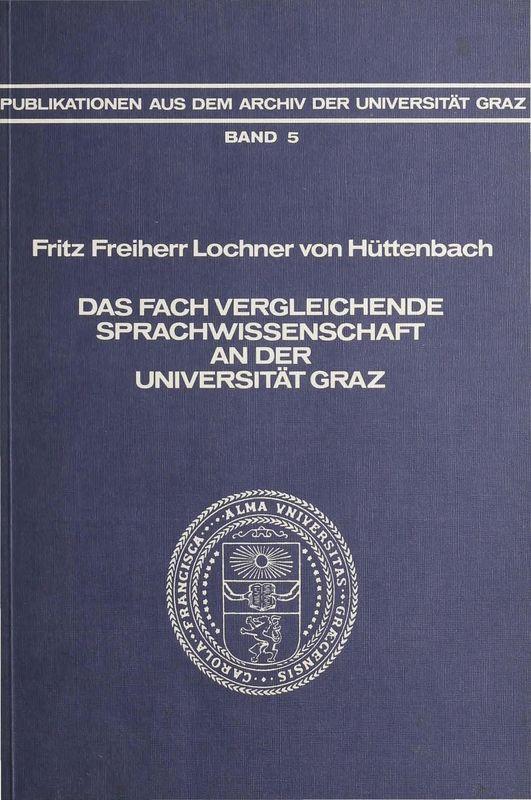 Bucheinband von 'Das Fach Vergleichende Sprachwissenschaft an der Universität Graz, Band 5'