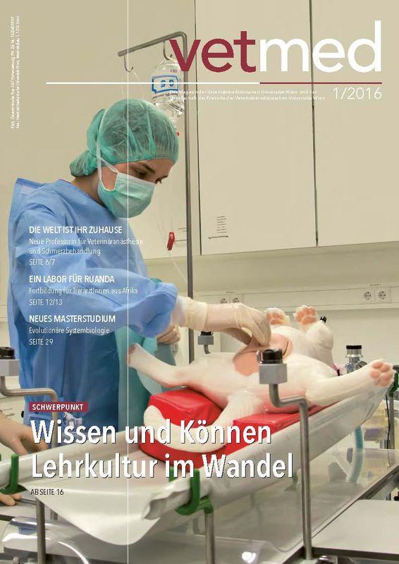 Bucheinband von 'vetmed - Das Magazin der Veterinärmedizinischen Universität Wien und der Gesellschaft der Freunde der Veterinärmedizinischen Universität Wien, Band 1/2016'