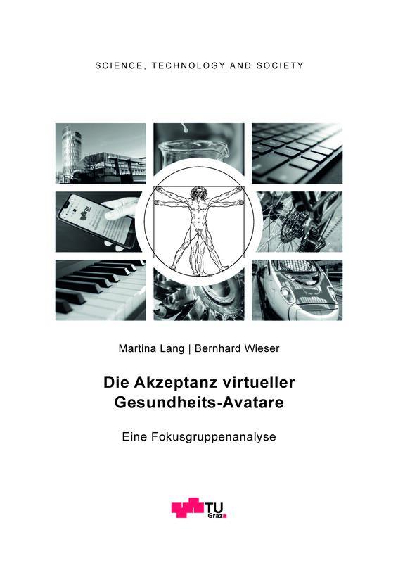 Bucheinband von 'Die Akzeptanz virtueller Gesundheits-Avatare - Eine Fokusgruppenanalyse, Band 1'
