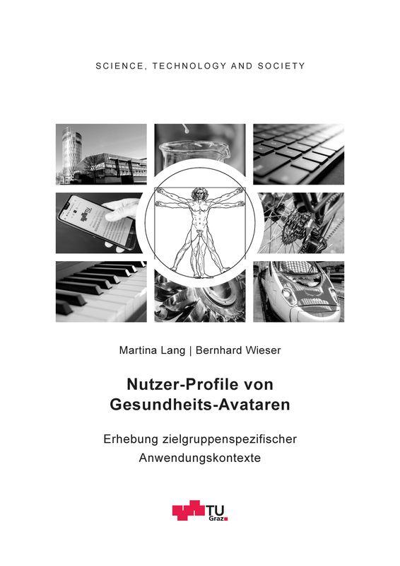 Cover of the book 'Nutzer-Profile von Gesundheits-Avataren - Erhebung zielgruppenspezifischer Anwendungskontexte, Volume 2'