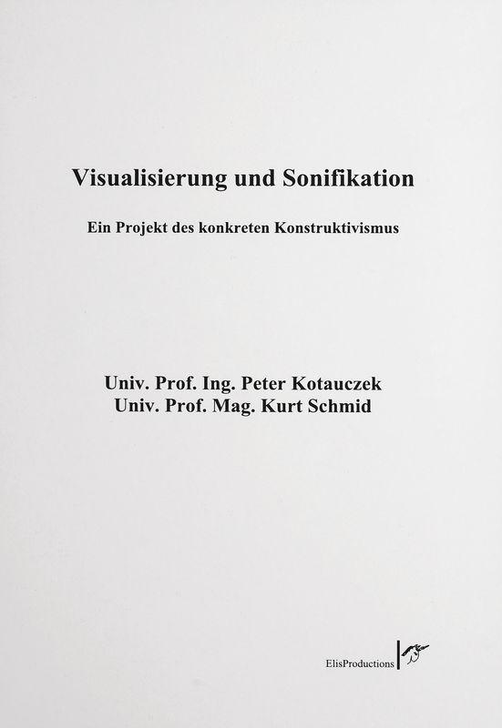 Bucheinband von 'Visualisierung und Sonifikation - Ein Projekt des konkreten Konstruktivismus'
