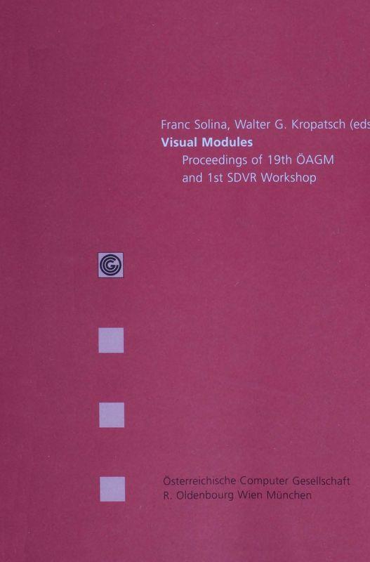 Bucheinband von 'Visual Modules - Proceedings of 19th OAGM and 1st SDVR Workshop, Band 81'