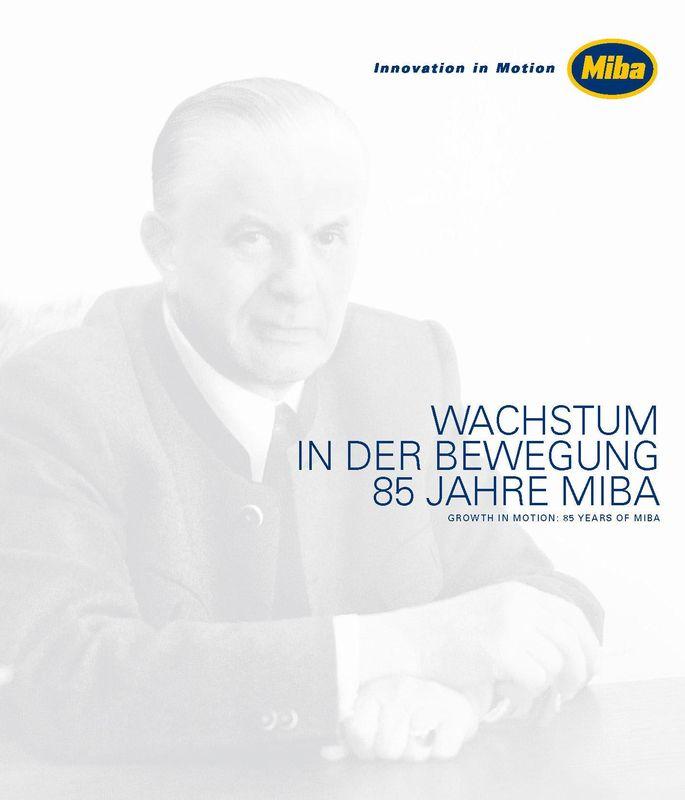 Bucheinband von 'Wachstum in der Bewegung 85 Jahre Miba'