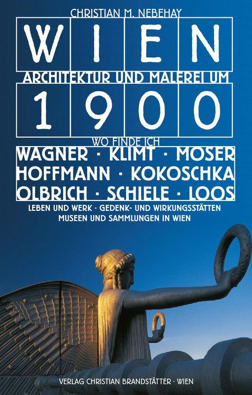 Bucheinband von 'Wien Architektur und Malerei um 1900'