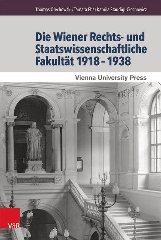 Bucheinband von 'Die Wiener Rechts- und Staatswissenschaftliche Fakultät 1918–1938'