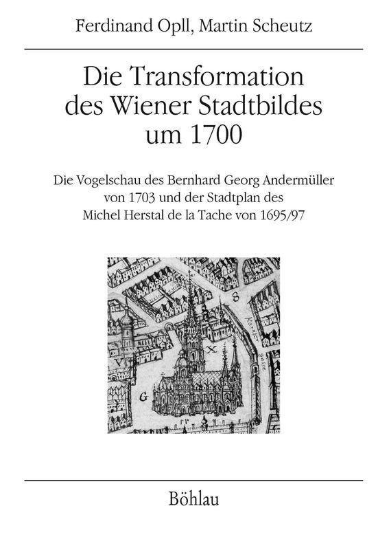 Bucheinband von 'Die Transformation des Wiener Stadtbildes um 1700'