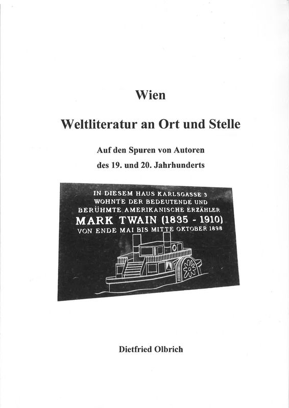 Bucheinband von 'Wien - Weltliteratur an Ort und Stelle - Auf den Spuren von Autoren des 19. und 20. Jahrhunderts'
