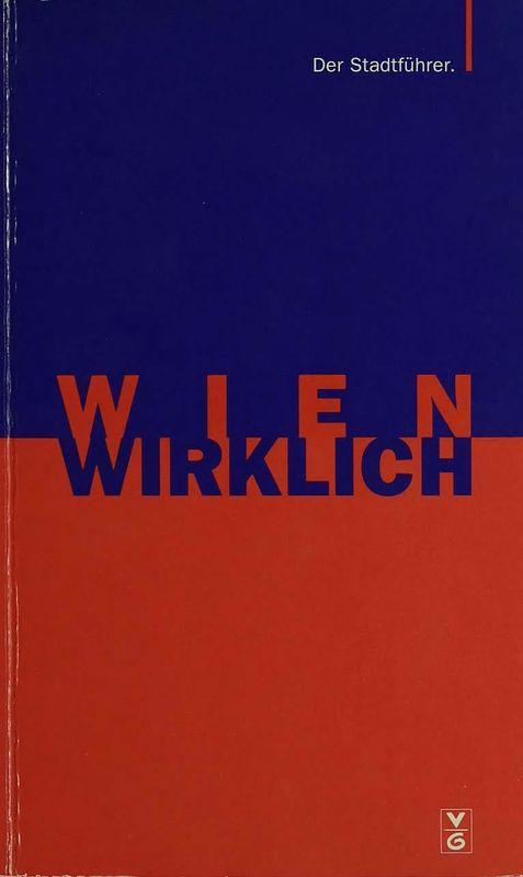 Bucheinband von Wien Wirklich - Der Stadtführer