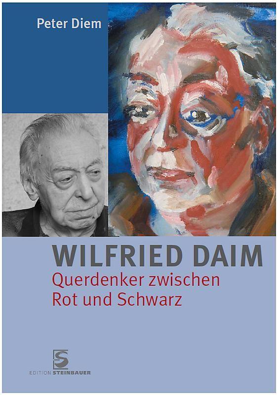 Bucheinband von Wilfried Daim - Querdenker zwischen Rot und Schwarz